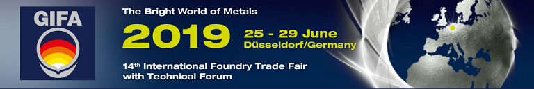 GIFA 2019 14th International Foundry Trade Fair with Technical Forum